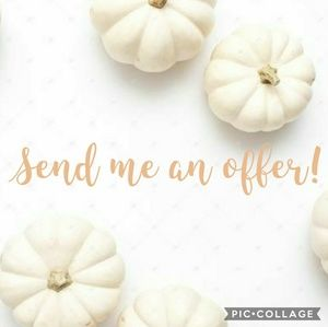 Don't be shy..send me an offer!
